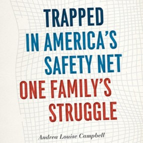 "book cover ""Trapped in America's Safety Net"" By Andrea Louise"