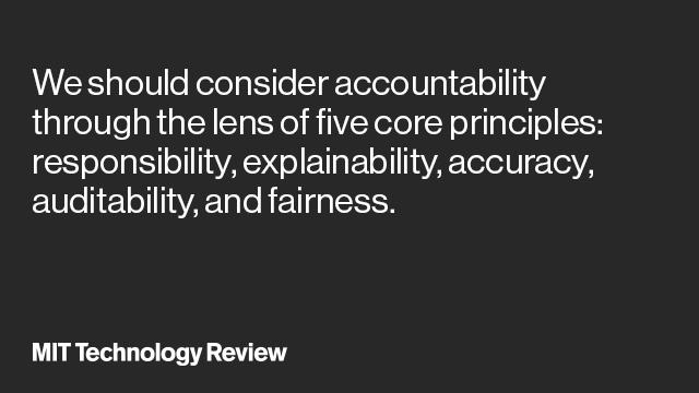 how to hold algorithms accountable mit technology review