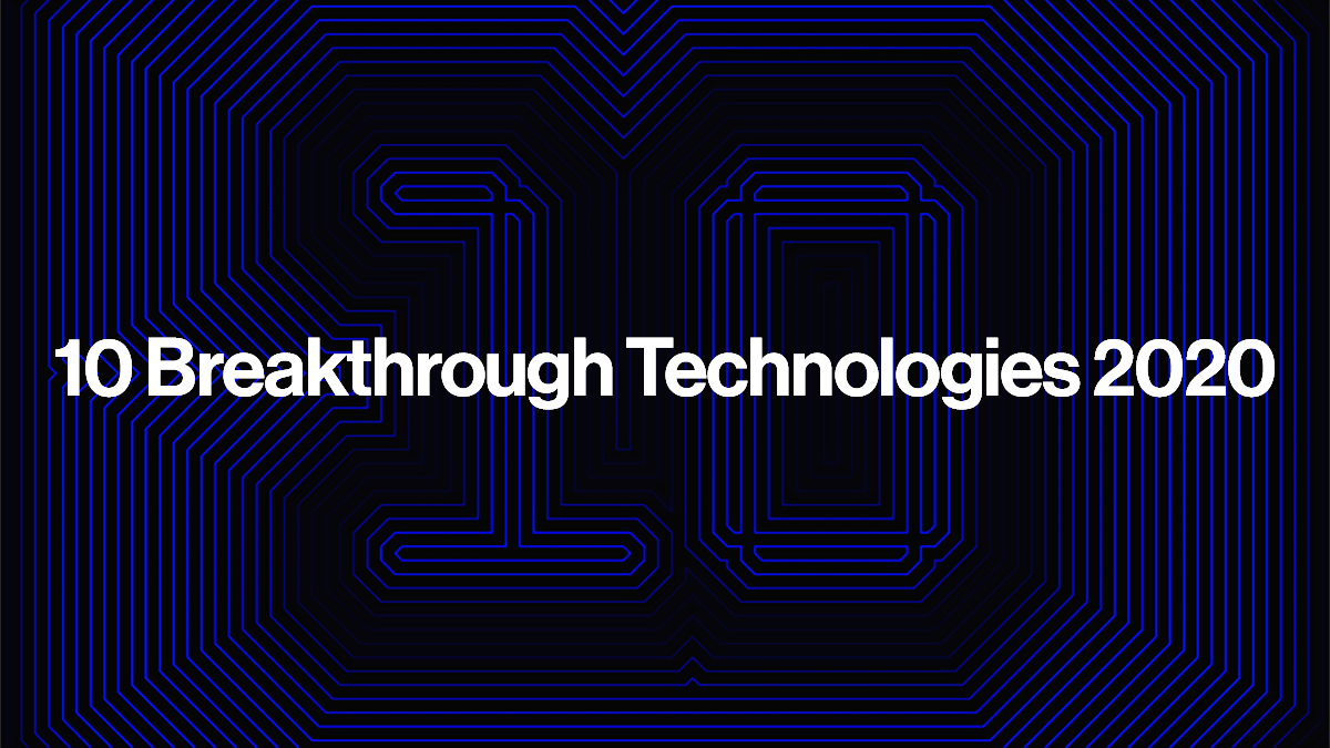 10 Breakthrough Technologies 2020  - cover