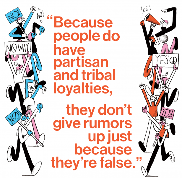 "Illustration of opposing picketers with quote ""Because people do have partisan and tribal loyalties, they don't give rumors up just because they're false."""