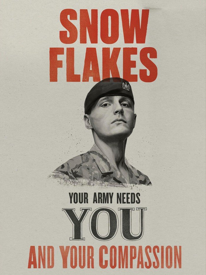 Mock war poster reading 'Snowflakes, your army needs you and your compassion'