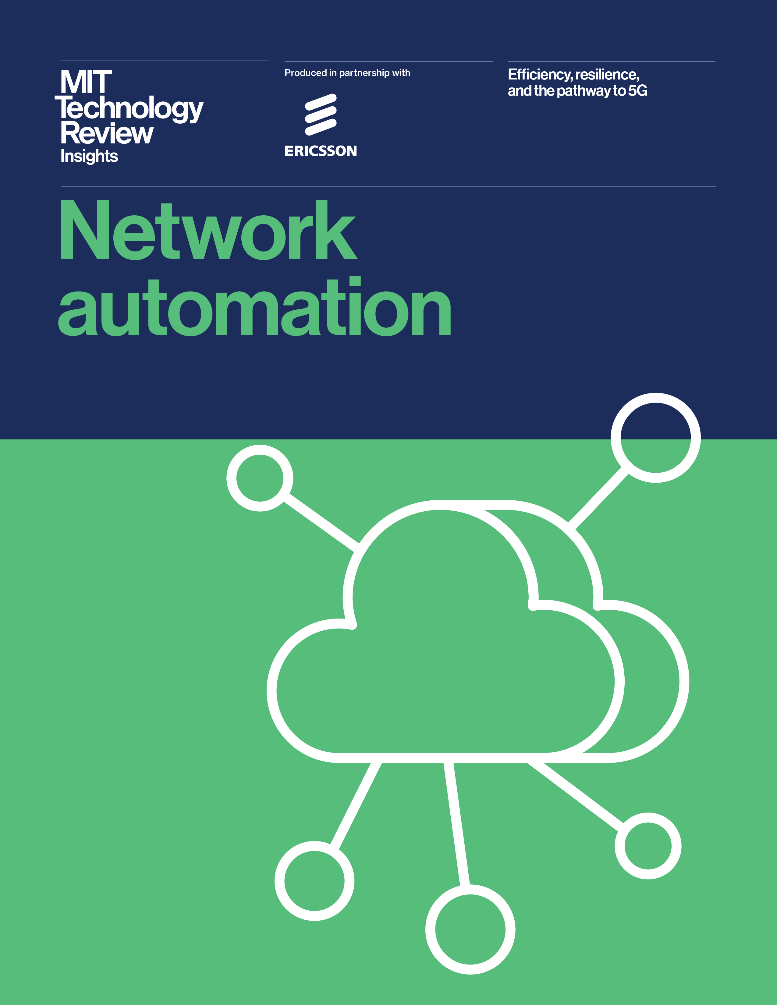 Network automation: Efficiency, resilience, and the pathway to 5G