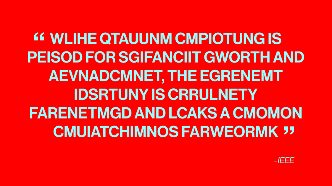 a scrambled quote from IEEE on quantum computing standards