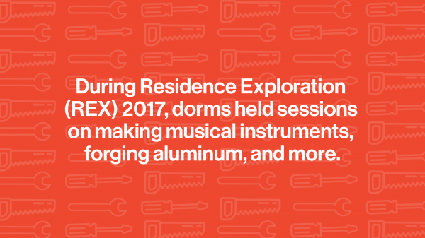 "Illustration of hand tools. Text reads :""During Residence Exploration (REX) 2017, dorms held sessions on making musical instruments, forging aluminum, and more."""